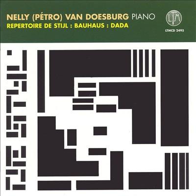 Nelly (Pétro) van Doesburg plays Repertoire de Stijl, Bauhaus, Dada