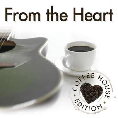 From the Heart: Coffee House Edition