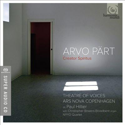 Arvo Pärt: Creator Spiritus