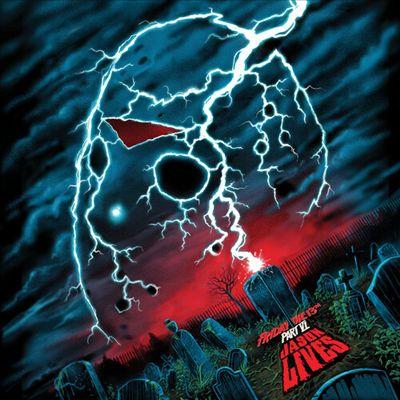 Friday the 13th, Part VI: Jason Lives [Original Motion Picture Soundtrack]