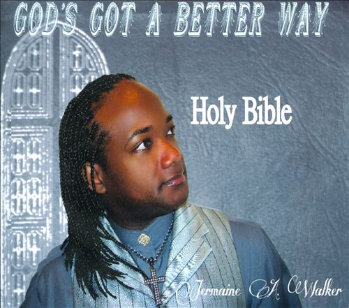 God's Got a Better Way