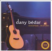 Dany Bedar Acoustique...En Studio