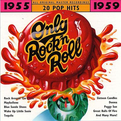Only Rock 'N Roll 1955-1959: 20 Pop Hits