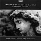 Tavener: Tears of the Angels