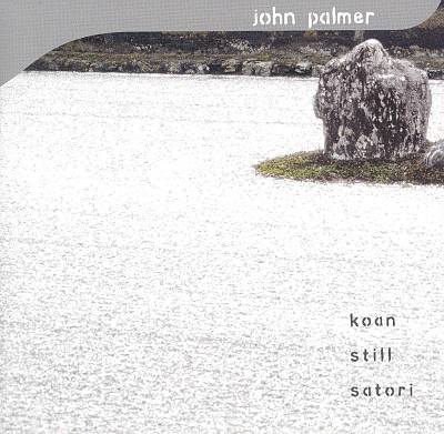 John Palmer Performs Koan, Still, Satori