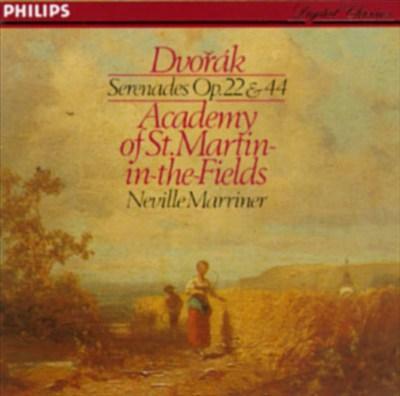 Dvorak: Serenades Op. 22 & 44