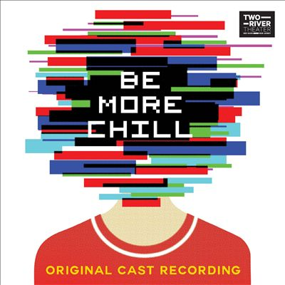 Be More Chill [Original N.J. Cast]