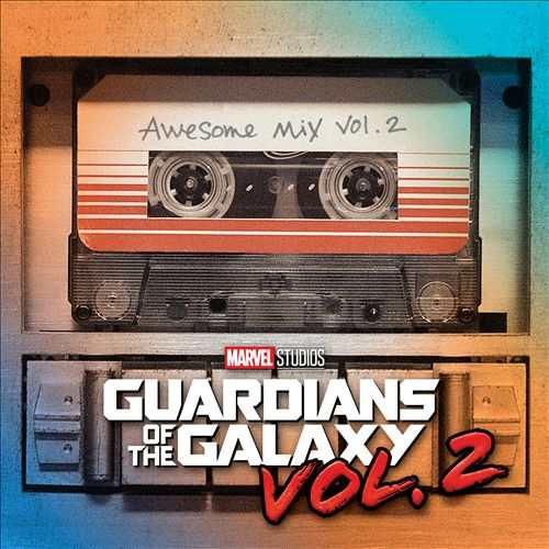 Guardians of the Galaxy: Awesome Mix, Vol. 2