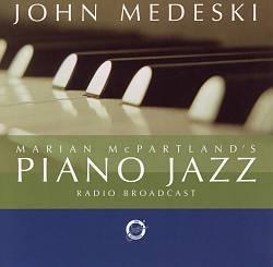 Marian McPartland's Piano Jazz with Guest John Medeski