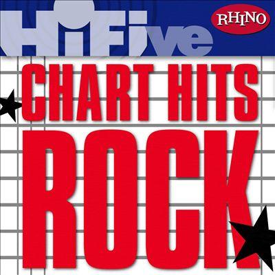 Rhino Hi-Five: Chart Hits: Rock