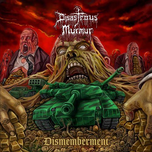 Dismemberment: The Best of Disastrous Murmur