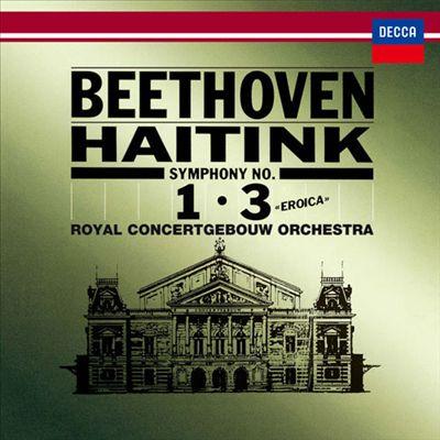 "Beethoven: Symphonies Nos. 1, 3 ""Eroica"""