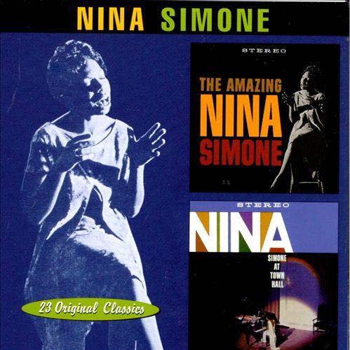The Amazing Nina Simone/Nina Simone at Town Hall