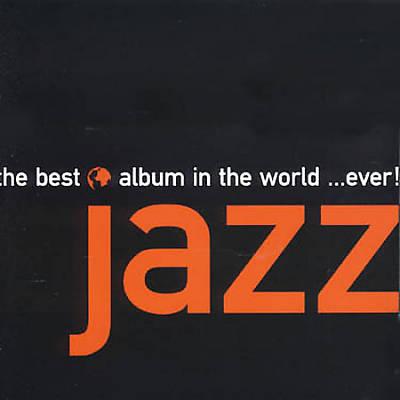 Best Jazz Album in the World Ever