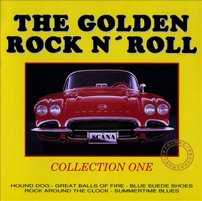 The Golden Rock N' Roll Collection One