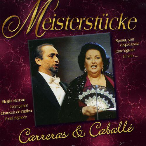 Meisterstücke: Carreras & Caballé