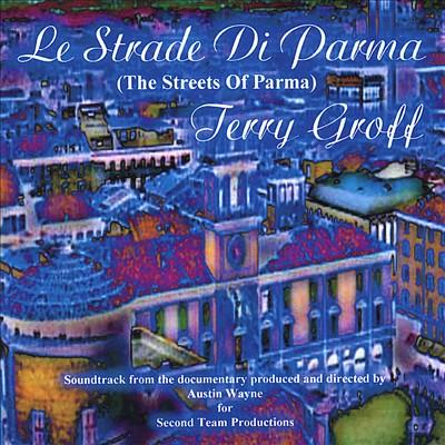 Le Strade di Parma [Motion Picture Soundtrack]