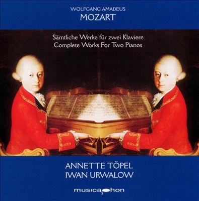 Mozart: Sämtliche Werke für Zwei Klaviere