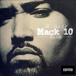 Foe Life: The Best of Mack 10