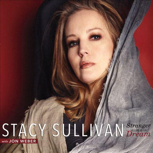Stacy Sullivan: Stranger in a Dream