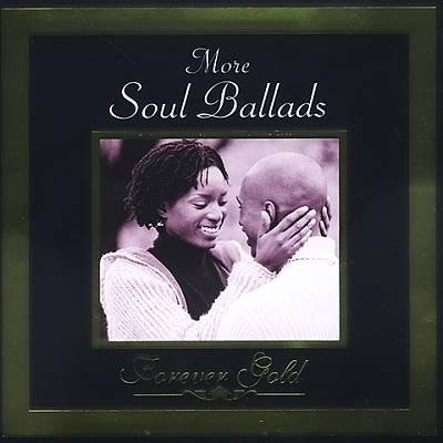 Forever Gold: More Soul Ballads