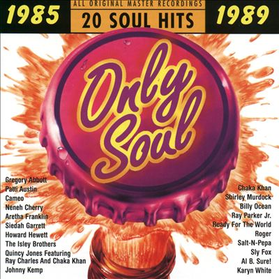 Only Soul: 1985-1989