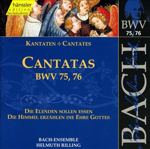 Bach: Cantatas, BWV 75, 76