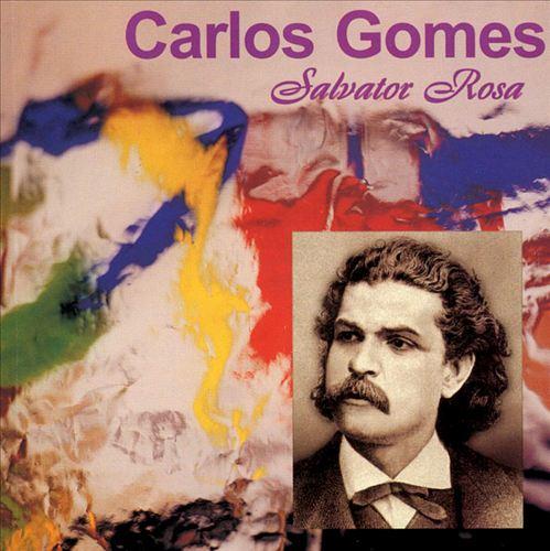 Carlos Gomes: Salvator Rosa