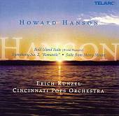 """Howard Hanson: Bold Island Suite; Symphony No. 2 """"Romantic""""; Suite from Merry Mount"""