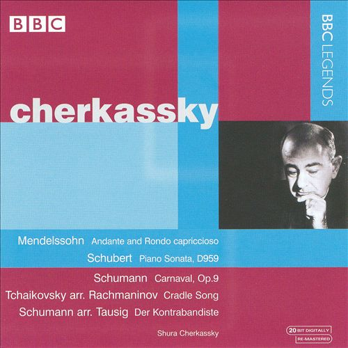 Cherkassky Performs Mendelssohn, Schubert, Schumann & Others