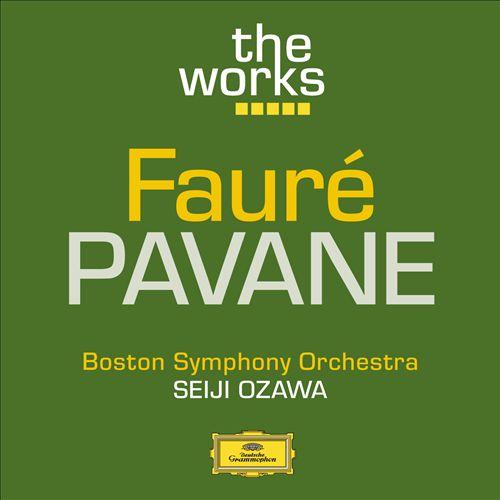 Fauré: Pavane, Op. 50