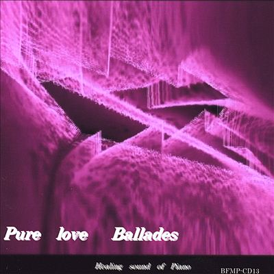 Pure Love Ballades