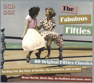 The Fabulous Fifties: 60 Original Fifties Classics [Box Set]