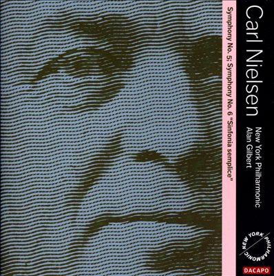 Carl Nielsen: Symphonies Nos. 5 & 6