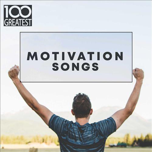 100 Greatest Motivation Songs