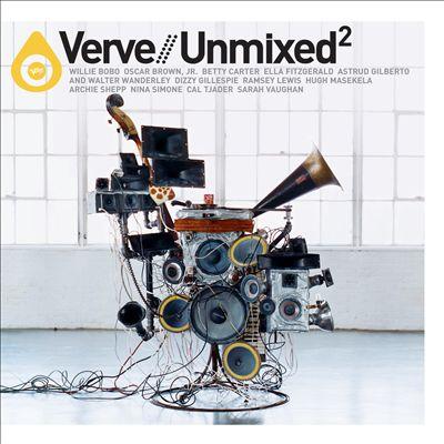 Verve Remixed/Unmixed, Vol. 2