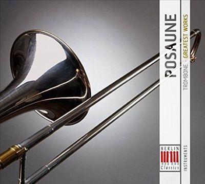 Posaune: Greatest Works