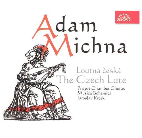 Adam Michna: The Czech Lute