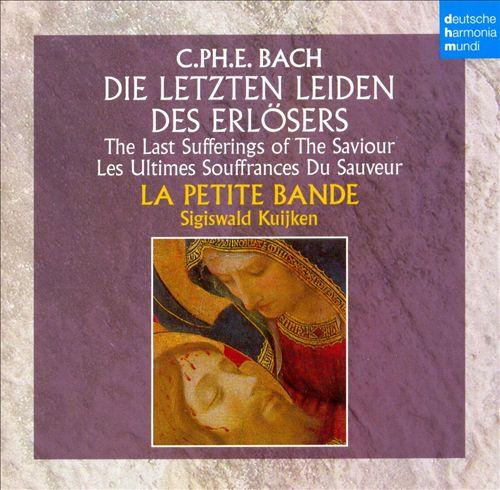 C.Ph.E. Bach: Die Letzten Leiden des Erlösers