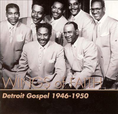 Wings of Faith: Detroit Gospel 1946-1950