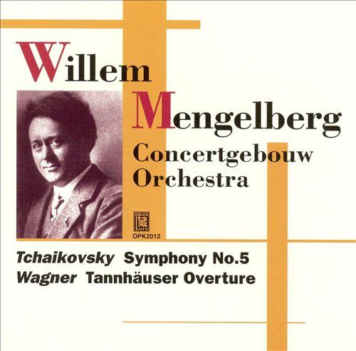 Tchaikovsky: Symphony No. 5; Wagner: Tannhäuser Overture