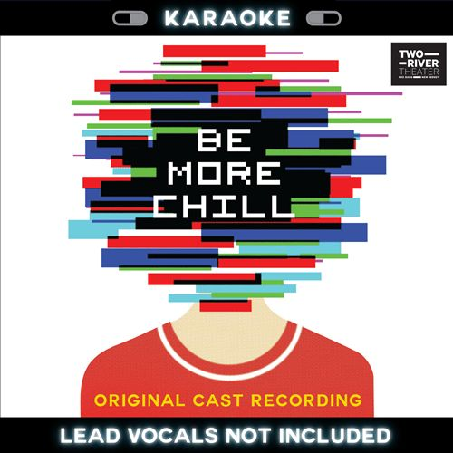 Be More Chill [Karaoke]