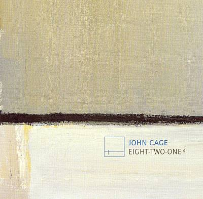 John Cage: Eight; Two; One4
