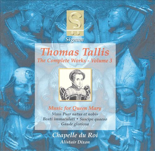 Thomas Tallis: Music for Queen Mary