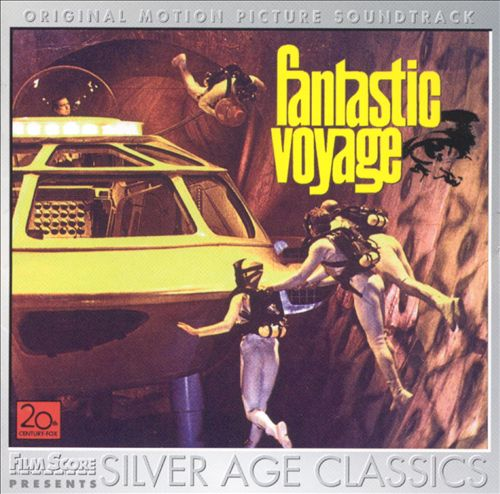 Fantastic Voyage [Original Motion Picture Soundtrack]