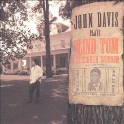 John Davis Plays Blind Tom, The Eighth Wonder