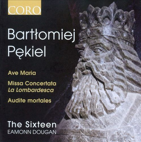 Bartlomiej Pekiel: Ave Maria; Missa Concertata