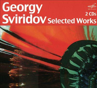 Georgy Sviridov: Selected Works
