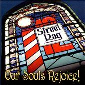 Our Souls Rejoice!