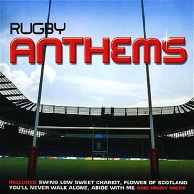 Rugby Anthems [Fast Forward]